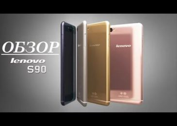 Обзор смартфона Lenovo S90